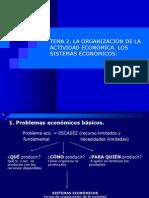 Tema2 Laorganizacindelaactividadeconmica Lossistemaseconmicos 100629073401 Phpapp01