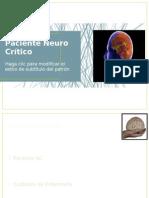 Paciente Neuro Crítico