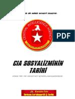 CIA Sosyalizminin Tarihi - İşçi Partisi'nin gerçek yüzü