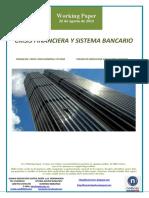 CRISIS FINANCIERA Y SISTEMA BANCARIO (Es) FINANCIAL CRISIS AND BANKING SYSTEM (Es) FINANTZA KRISIALDIA ETA BANKU SISTEMA (Es)