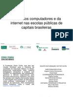 O Uso Dos Computadores e Da Internet Nas Escolas Publicas de Capitais Brasileiras