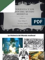 La Violencia y Los Miedos Del Mundo Medieval