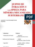 Equipos de Perforacion y Limpieza Para Minas Subterraneas