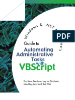 Windows & .NET Magazine's Guide to Automating Administrative Tasks with VBScript