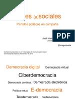Redes (a)sociales. Políticos en campaña electoral