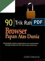 Trik Rahasia Browser Papan Atas Dunia by Jubilee Enterprise [Www.pustaka78.Com]