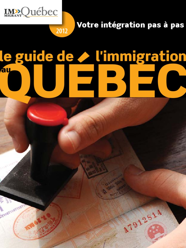 Guide Immigration Quebec 2012