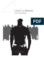 Life is Not a Prison the Chosen Summary