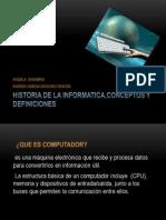 Historia de La Informatica,Conceptos y Definiciones