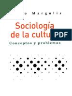 Margulis Mario - Sociologia de La Cultura
