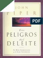 John Piper - Los Peligos Del Deleite
