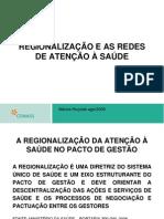 02 - REGIONALIZAÇÃO E AS REDES DE ATENÇÃO À SAÚDE