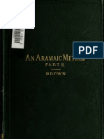 Brown. An Aramaic method; a class book for the study of the elements of Aramaic from Bible and Targums. 1884. Volume 2