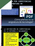 planeacinporcompetenciasenlaasignaturadetecnologa-090904115408-phpapp02