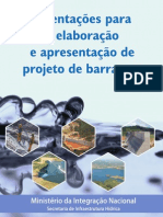 Orientações para a elaboração eapresentação de projeto de barragem