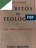 Rahner, Karl - Escritos de Teologia 01