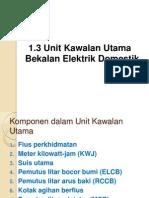 1.3 Unit Kawalan Utama Bekalan Elektrik Domestik