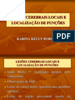 LESÕES CEREBRAIS LOCAIS E LOCALIZAÇÃO DE FUNÇÕES
