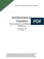 Pinto S., Germán. INTERVENIR EL PARAÍSO, Ponencia al XII Simposio de Historia de los Llanos, 2012.