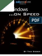 Windows on Speed