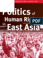 The Politics of Human Rights in East Asia Kenneth Christie and Denny Roy