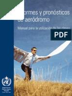 OMM N° 782 INFORMES Y  PRONOSTICOS DE AERODROMO