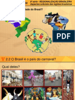 Aspectos Culturais Das Regioes Brasileiras
