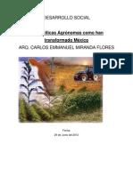 Las Politicas Agronomas como han transformado a mexico