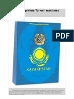 Kazakhstan prefers Turkısh machınes