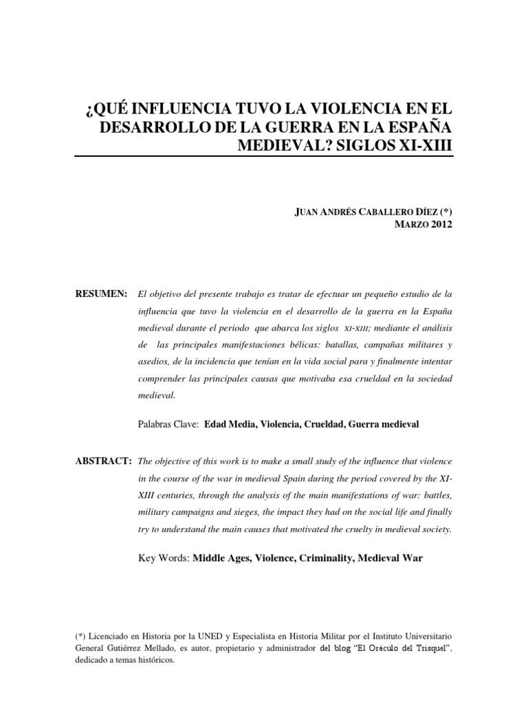 QUÉ INFLUENCIA TUVO LA VIOLENCIA EN EL DESARROLLO DE LA GUERRA EN LA ...