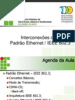 Ir - Aula 03 - Padrao Ethernet x Ieee 802.3
