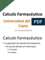 Prof. Barrrios- PHAT 002-Cálculo Farmacéutico, Introducción-