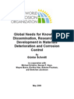 Global Needs for Knowledge Dissemination, Research, and Development in Materials Deterioration and Corrosion Control