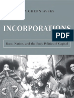 Incorporations Race Nation and the Body Politics of Capital