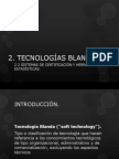 2.2 TECNOLOGIAS BLANDAS