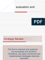 Strategic Evaluation and Control