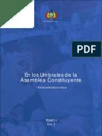 Tomo I. En los umbrales de la Asamblea Constituyente (Volumen I)