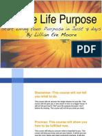 A Simple Life Purpose