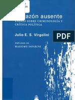 La Razon Ausente Ensayo Sobre Criminologia y Critica Politica - Julio Vergolini