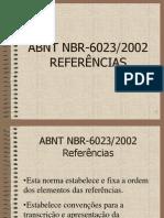 Referências bibliográficas - 6023_2002 (apresentação Powerpoint)