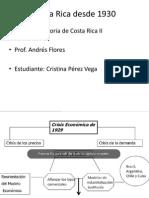 Costa Rica Desde 1930
