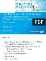 Pci Express3 Device Architecture Optimizations Idf2009 Presentation