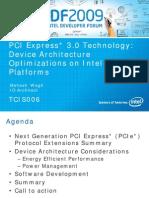 Pci Express3 Device Architecture Optimizations Idf2009 Presentation