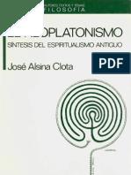 Alsina, Jose - El Neoplatonismo, Sintesis de La Espiritualismo Antiguo