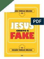 Colecao Fabulas Biblicas Volume 44 Jesus Cristo e Fake