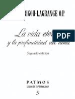 Garrigou Lagrange, Reginald - La Vida Eterna y La Profundidad Del Alma