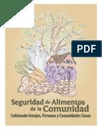 Seguridad de Alimentos de la Comunidad Cultivando Granjas, Personas y Comunidades Sanas