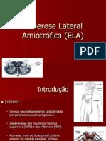 Esclerose Lateral Amiotrófica (ELA)
