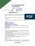 Como Gravar 2 Ou Mais Jogos de Playstation 2 Num DVD
