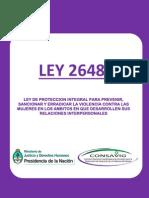 Ley 26485 de Protección Integral para Prevenir Sancionar y Erradicar la Violencia contra las Mujeres en los Ámbitos en que Desarrollen sus Relaciones Interpersonales